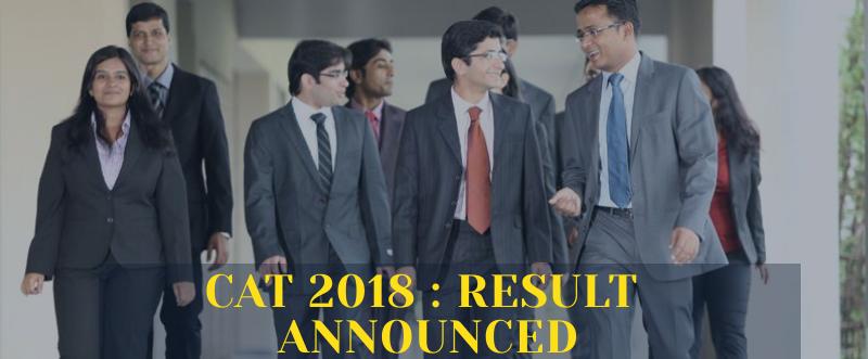 CAT 2018 Result Announced